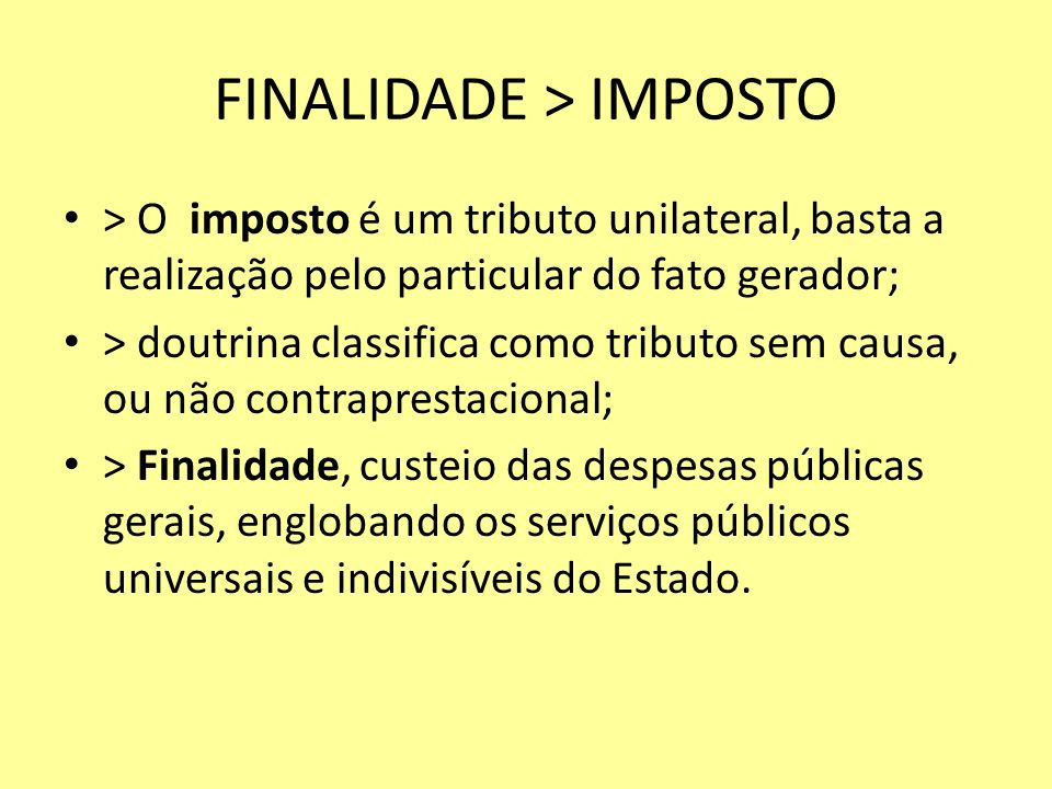 FINALIDADE > IMPOSTO