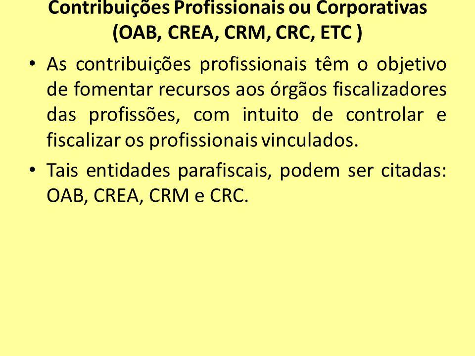 Contribuições Profissionais ou Corporativas (OAB, CREA, CRM, CRC, ETC )
