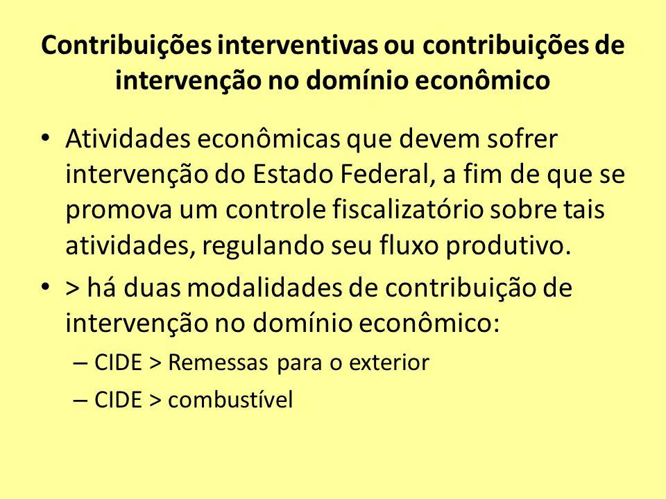 Contribuições interventivas ou contribuições de intervenção no domínio econômico