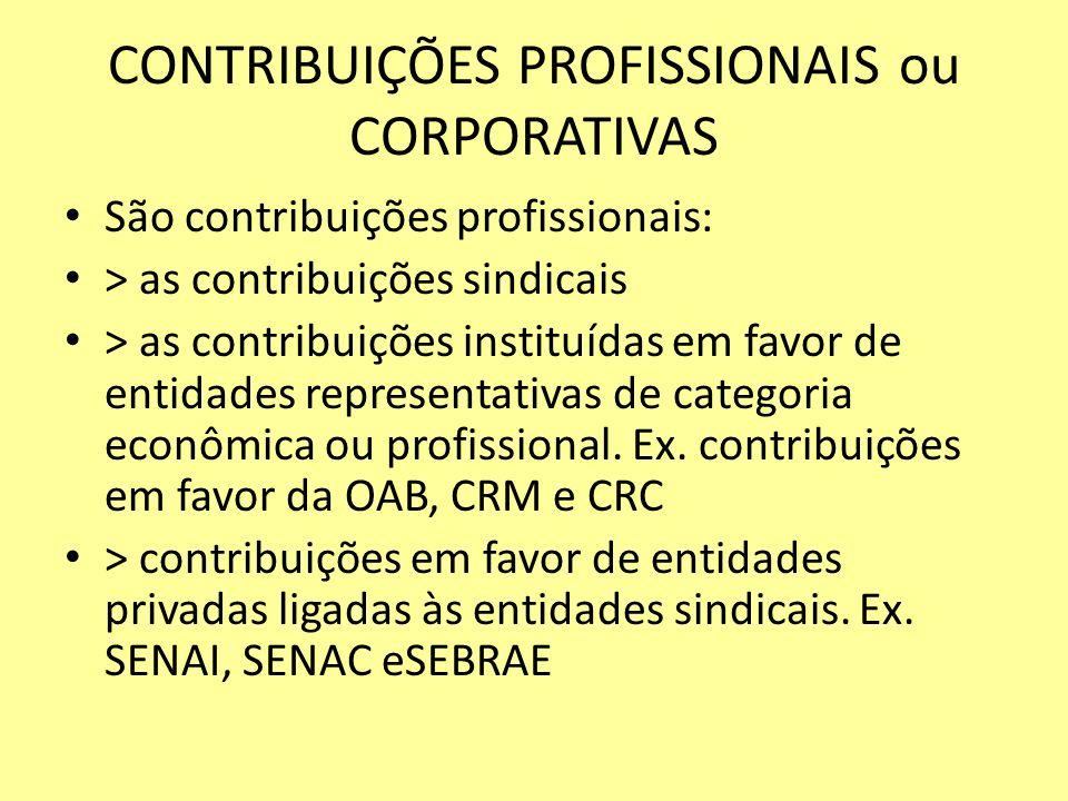 CONTRIBUIÇÕES PROFISSIONAIS ou CORPORATIVAS