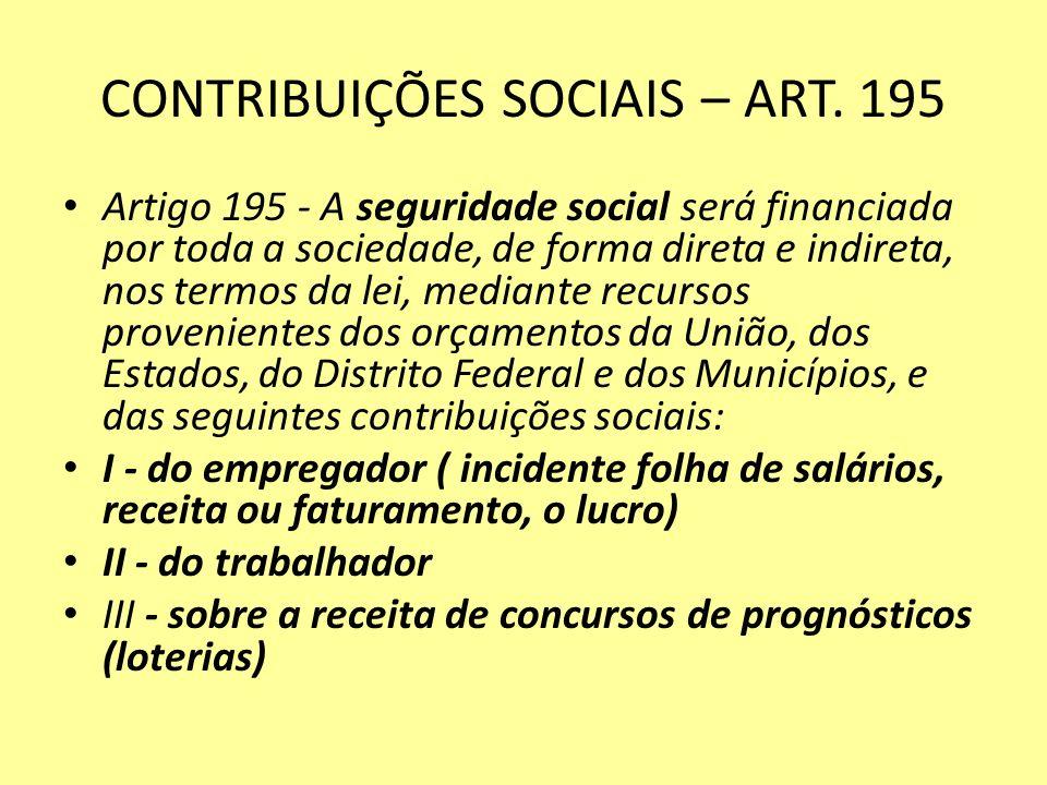 CONTRIBUIÇÕES SOCIAIS – ART. 195