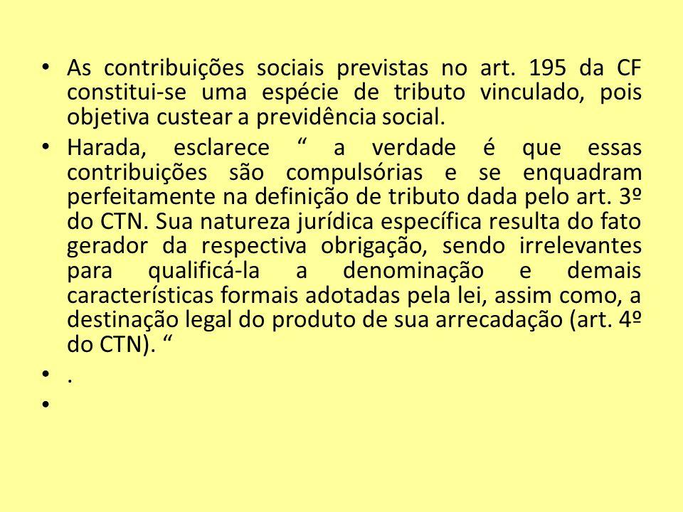 As contribuições sociais previstas no art