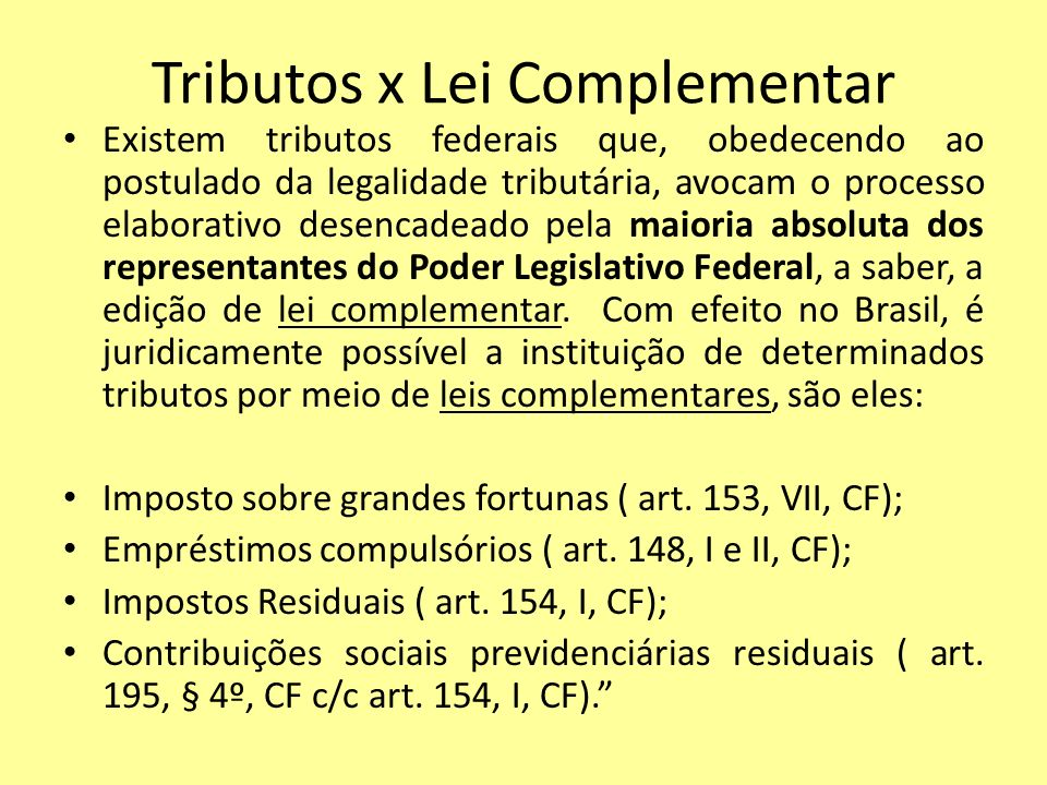 Tributos x Lei Complementar