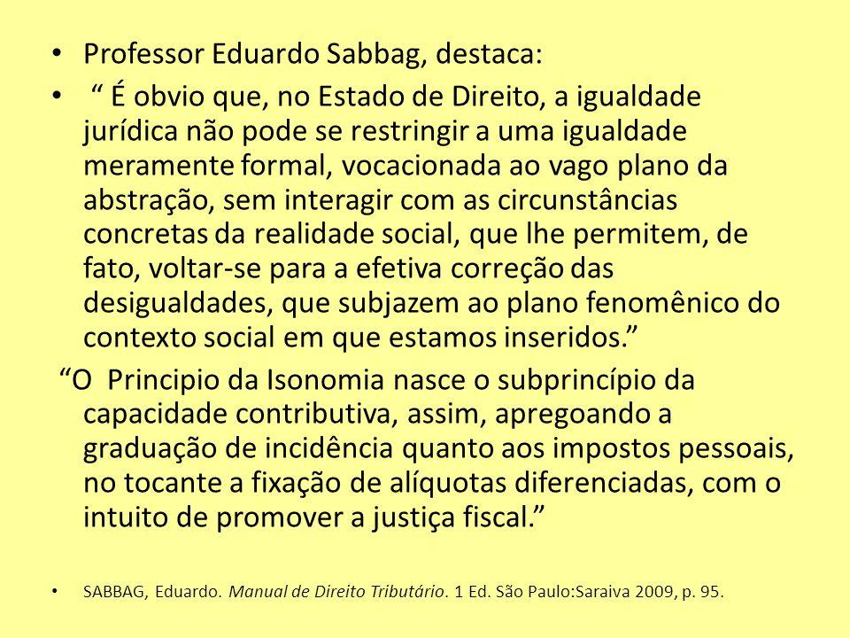 Professor Eduardo Sabbag, destaca: