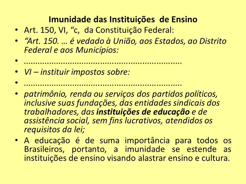 Imunidade das Instituições de Ensino