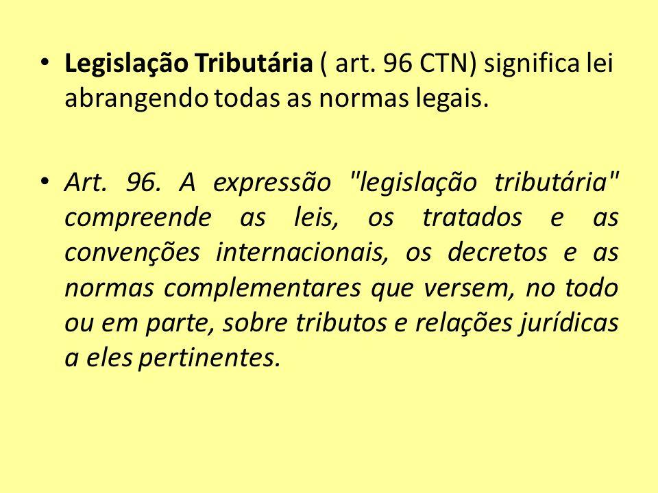 Legislação Tributária ( art