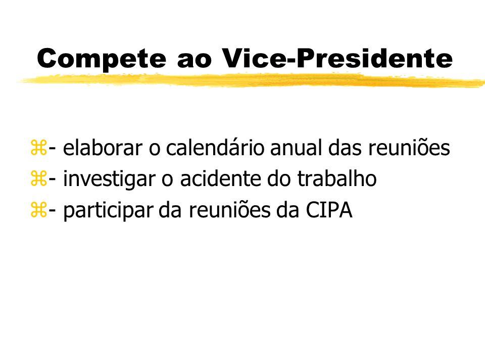 Compete ao Vice-Presidente