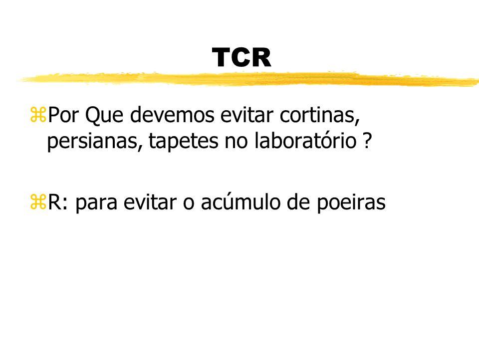 TCR Por Que devemos evitar cortinas, persianas, tapetes no laboratório .