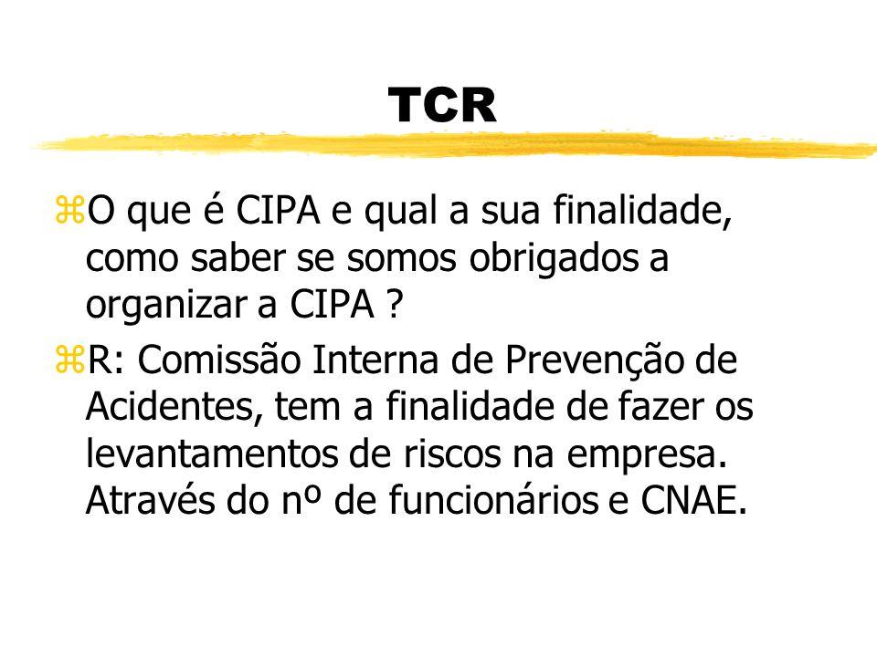 TCR O que é CIPA e qual a sua finalidade, como saber se somos obrigados a organizar a CIPA