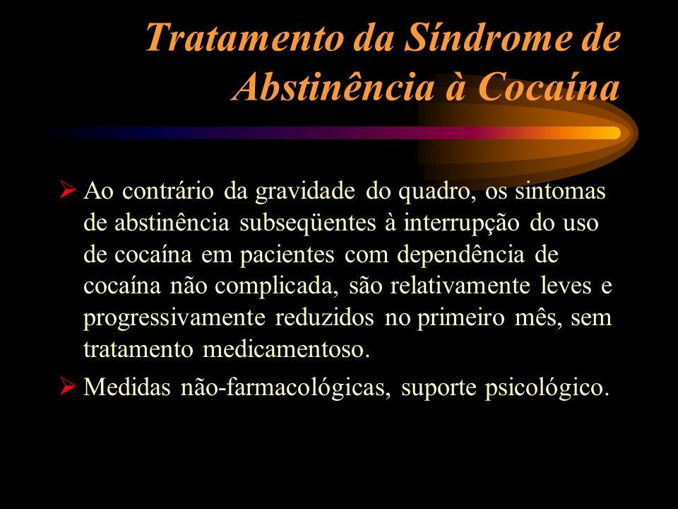 Tratamento da Síndrome de Abstinência à Cocaína