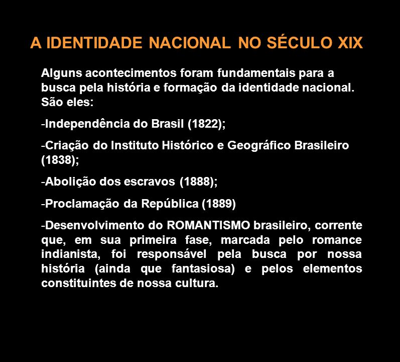 A IDENTIDADE NACIONAL NO SÉCULO XIX