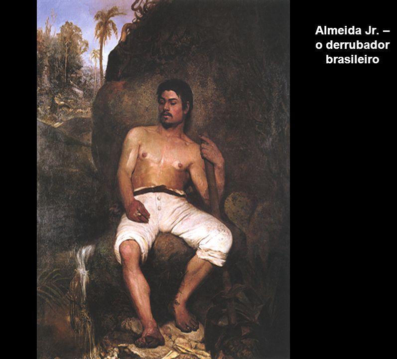 Almeida Jr. – o derrubador brasileiro