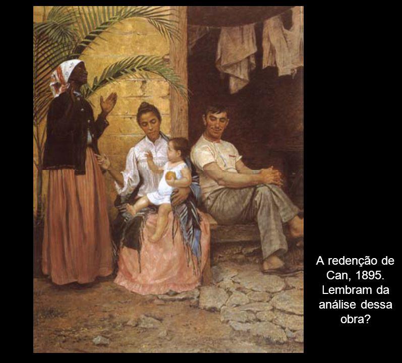 A redenção de Can, 1895. Lembram da análise dessa obra
