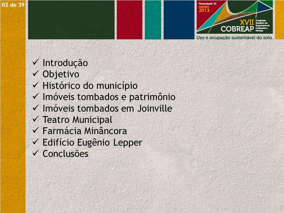 Histórico do município Imóveis tombados e patrimônio
