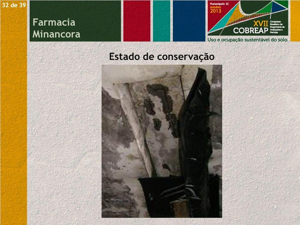 32 de 39 Farmacia Minancora Estado de conservação