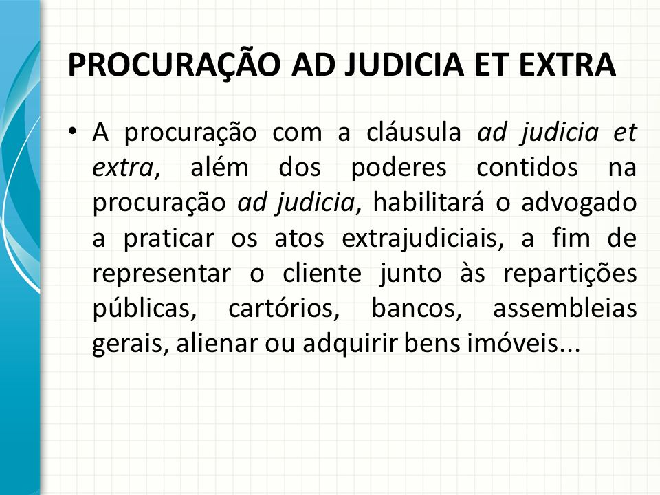 PROCURAÇÃO AD JUDICIA ET EXTRA