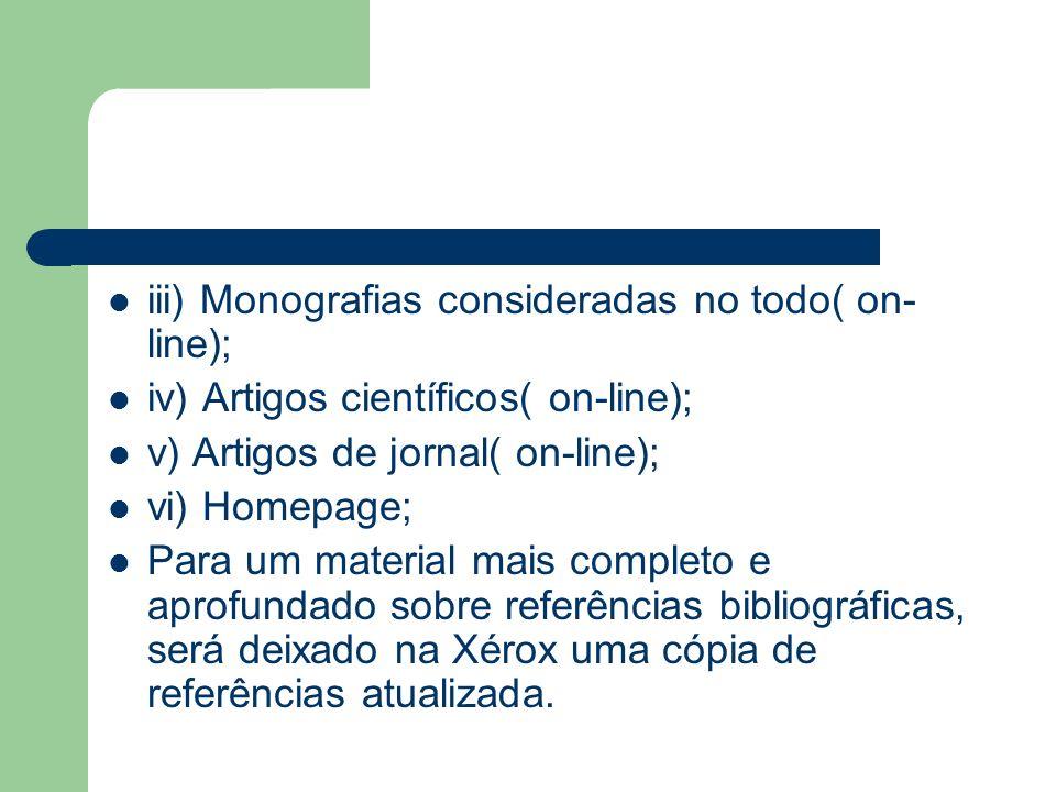 iii) Monografias consideradas no todo( on-line);