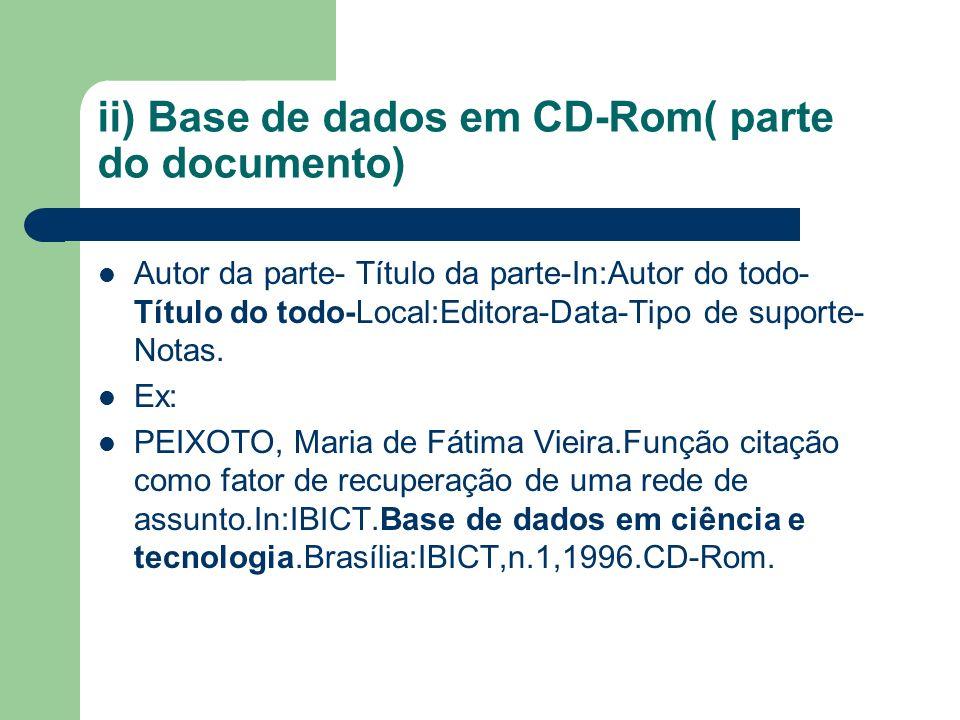 ii) Base de dados em CD-Rom( parte do documento)
