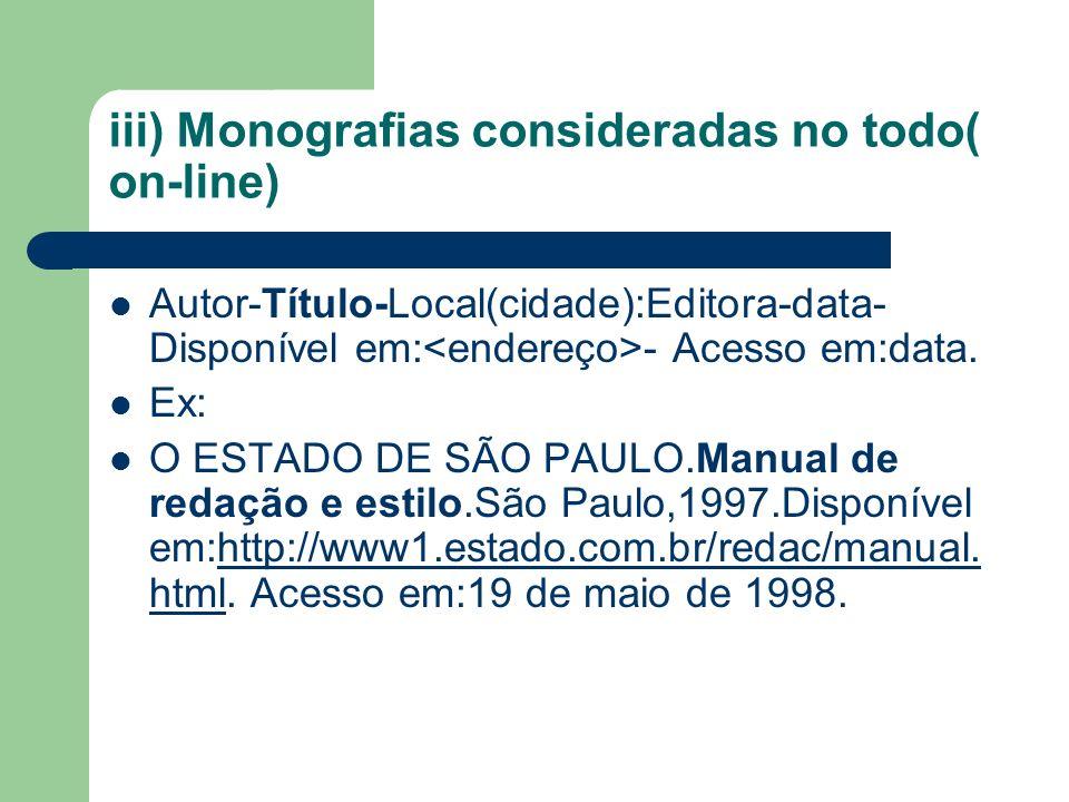 iii) Monografias consideradas no todo( on-line)
