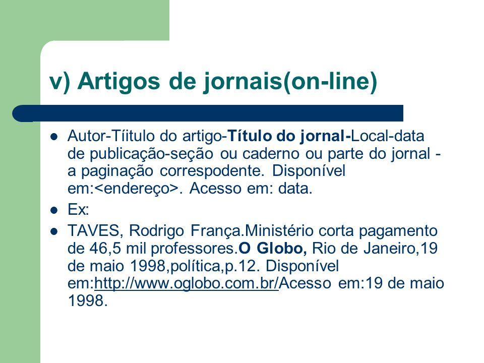 v) Artigos de jornais(on-line)
