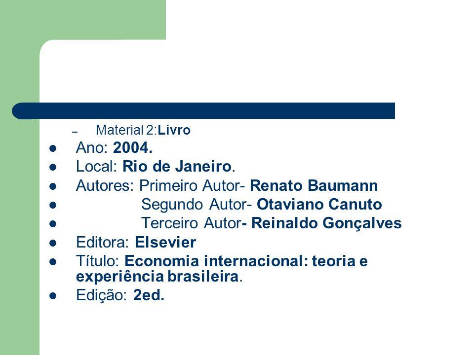 Autores: Primeiro Autor- Renato Baumann Segundo Autor- Otaviano Canuto