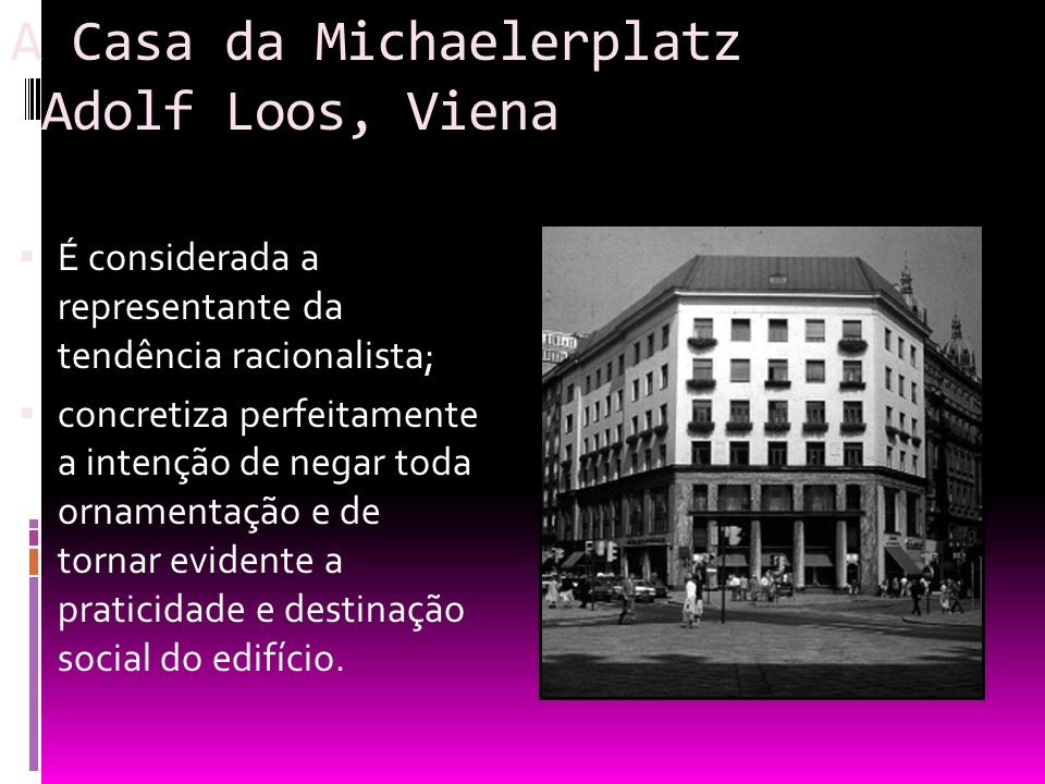 A Casa da Michaelerplatz Adolf Loos, Viena