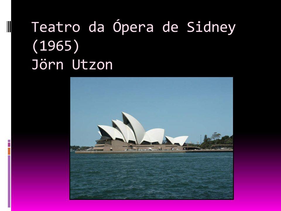 Teatro da Ópera de Sidney (1965) Jörn Utzon