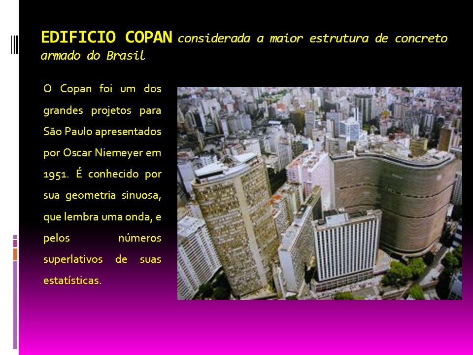EDIFICIO COPAN considerada a maior estrutura de concreto armado do Brasil