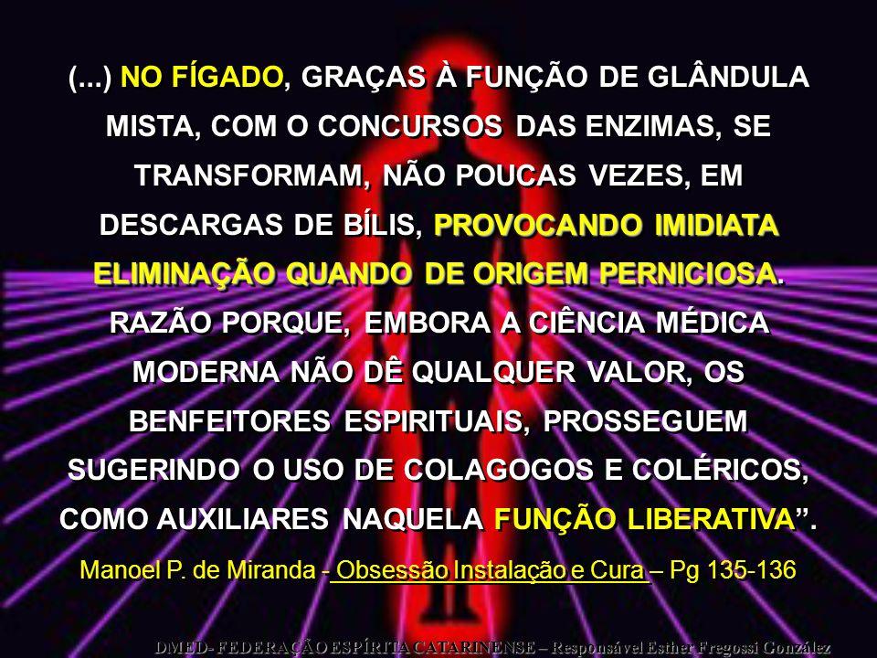 Manoel P. de Miranda - Obsessão Instalação e Cura – Pg 135-136