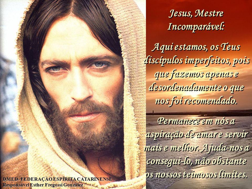 Jesus, Mestre Incomparável: