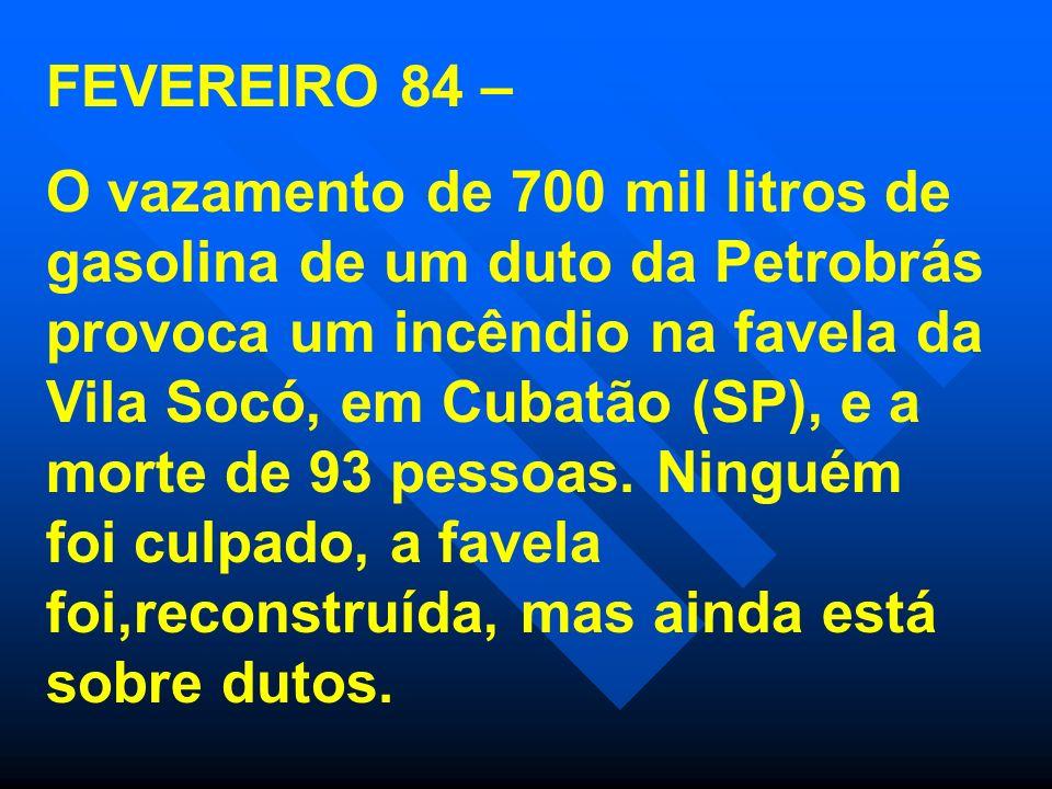 FEVEREIRO 84 –