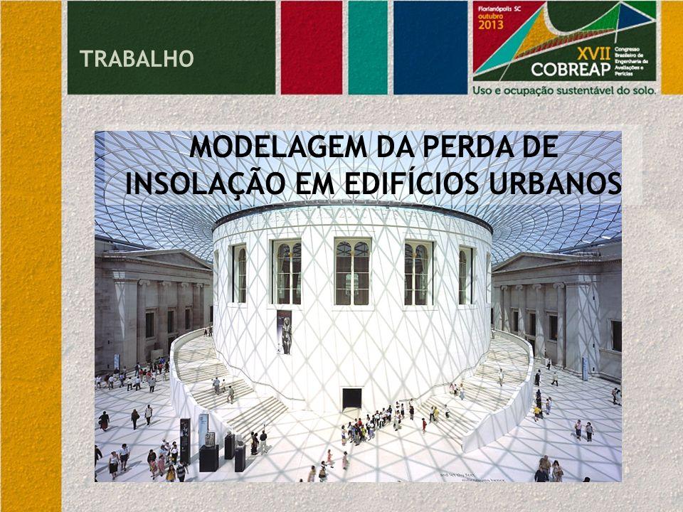 MODELAGEM DA PERDA DE INSOLAÇÃO EM EDIFÍCIOS URBANOS