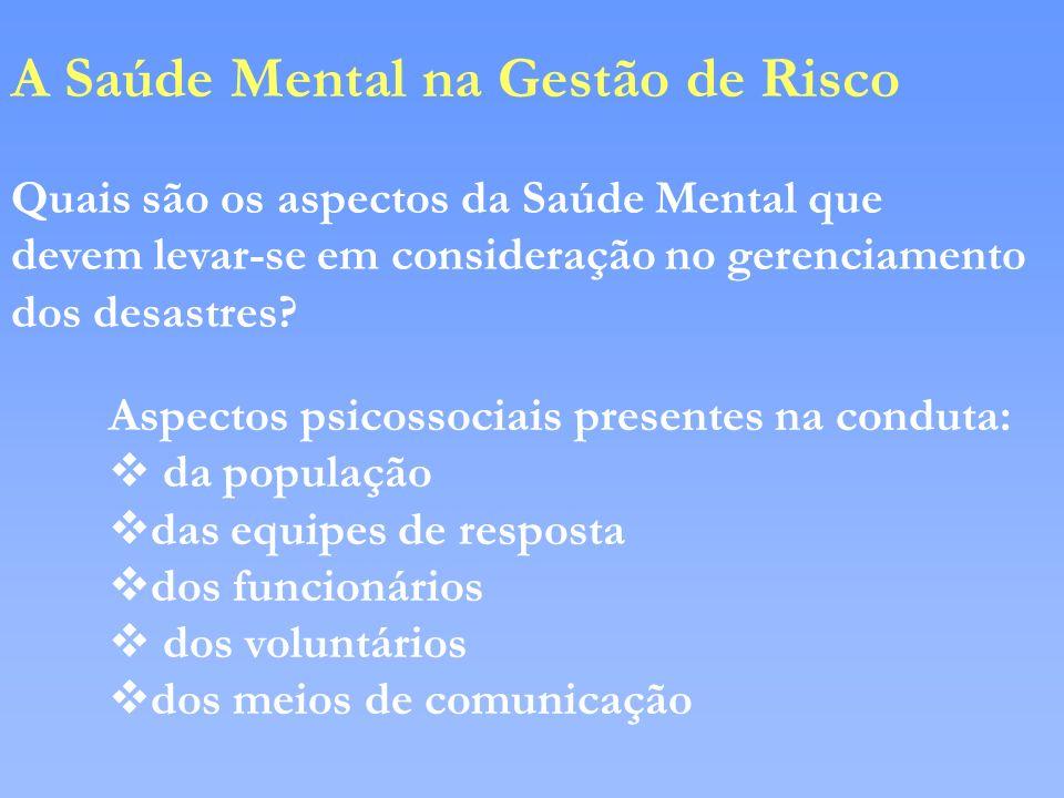 A Saúde Mental na Gestão de Risco