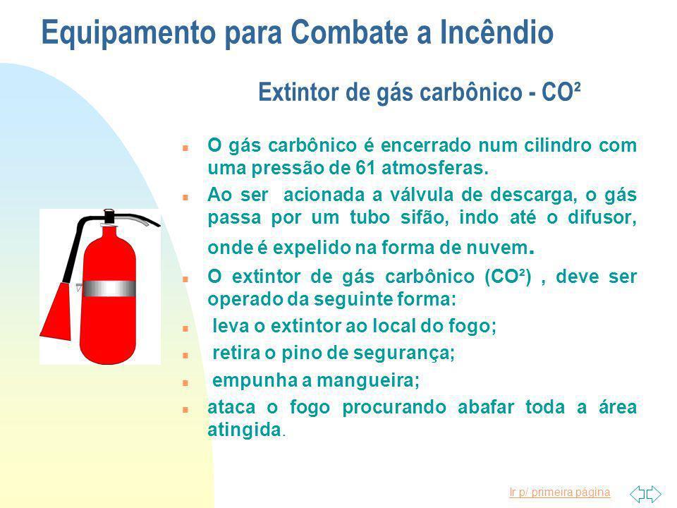 Equipamento para Combate a Incêndio Extintor de gás carbônico - CO²