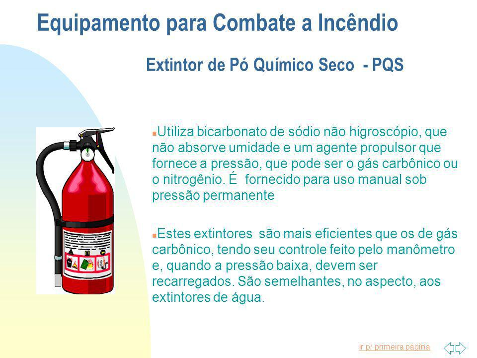 Equipamento para Combate a Incêndio Extintor de Pó Químico Seco - PQS