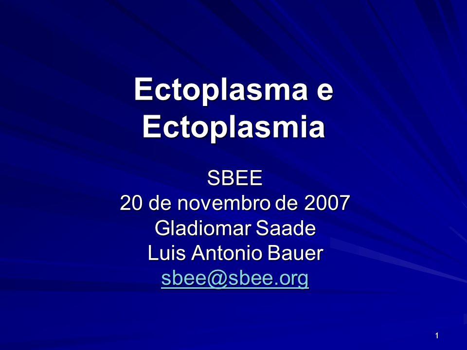 Ectoplasma e Ectoplasmia