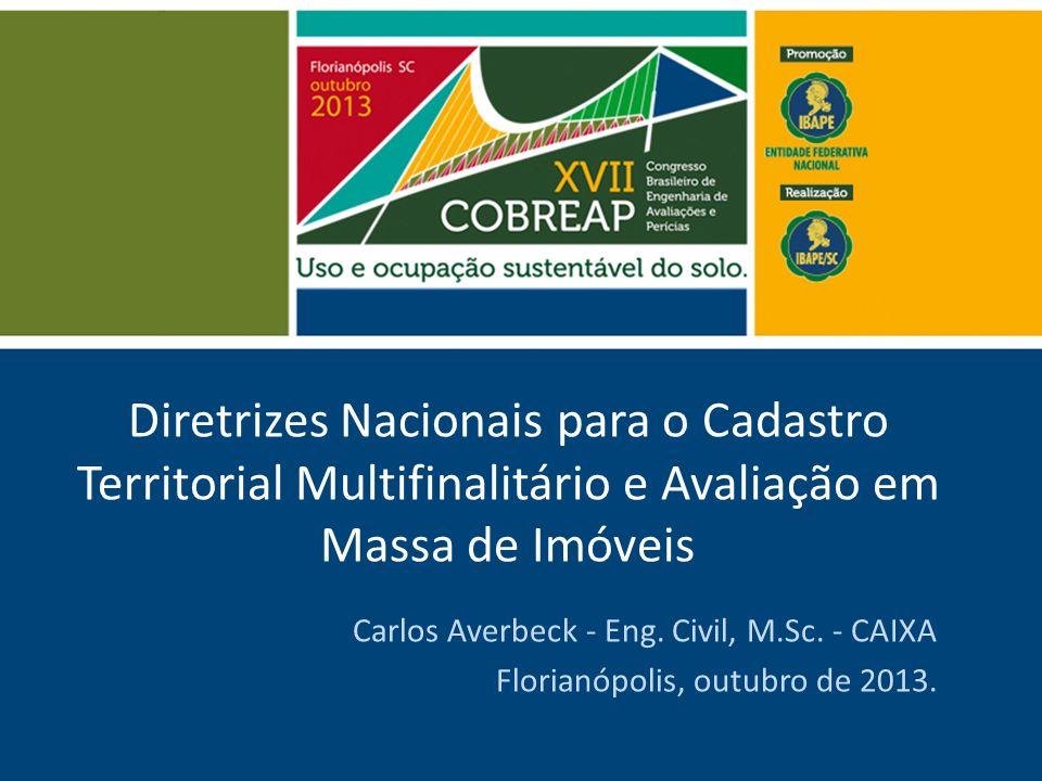 Diretrizes Nacionais para o Cadastro Territorial Multifinalitário e Avaliação em Massa de Imóveis