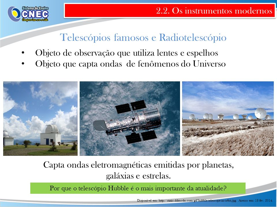 Telescópios famosos e Radiotelescópio