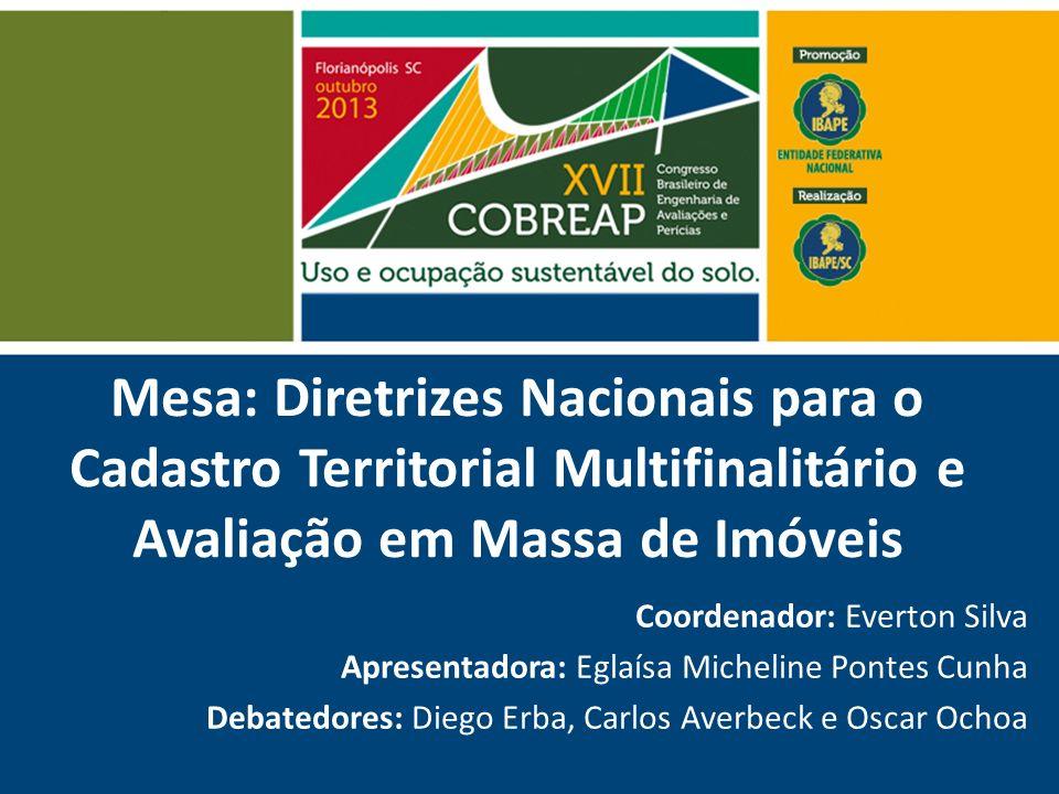 Mesa: Diretrizes Nacionais para o Cadastro Territorial Multifinalitário e Avaliação em Massa de Imóveis