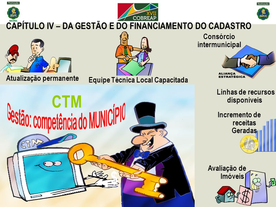 CTM $ CAPÍTULO IV – DA GESTÃO E DO FINANCIAMENTO DO CADASTRO