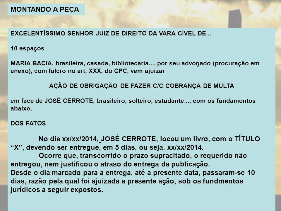 AÇÃO DE OBRIGAÇÃO DE FAZER C/C COBRANÇA DE MULTA