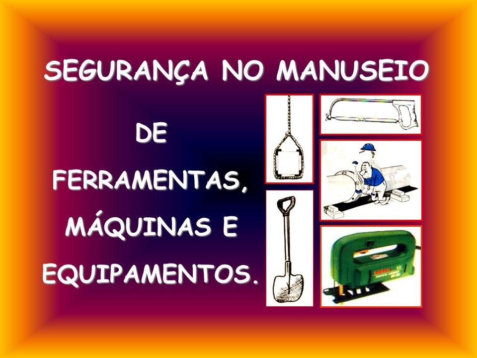 DE FERRAMENTAS, MÁQUINAS E EQUIPAMENTOS.