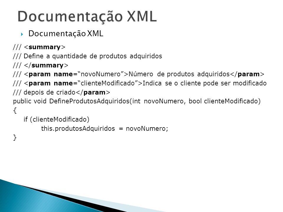 Documentação XML Documentação XML /// <summary>