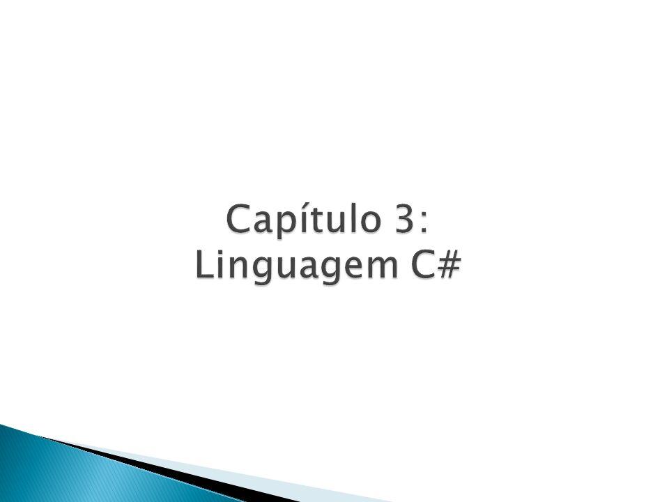 Capítulo 3: Linguagem C#