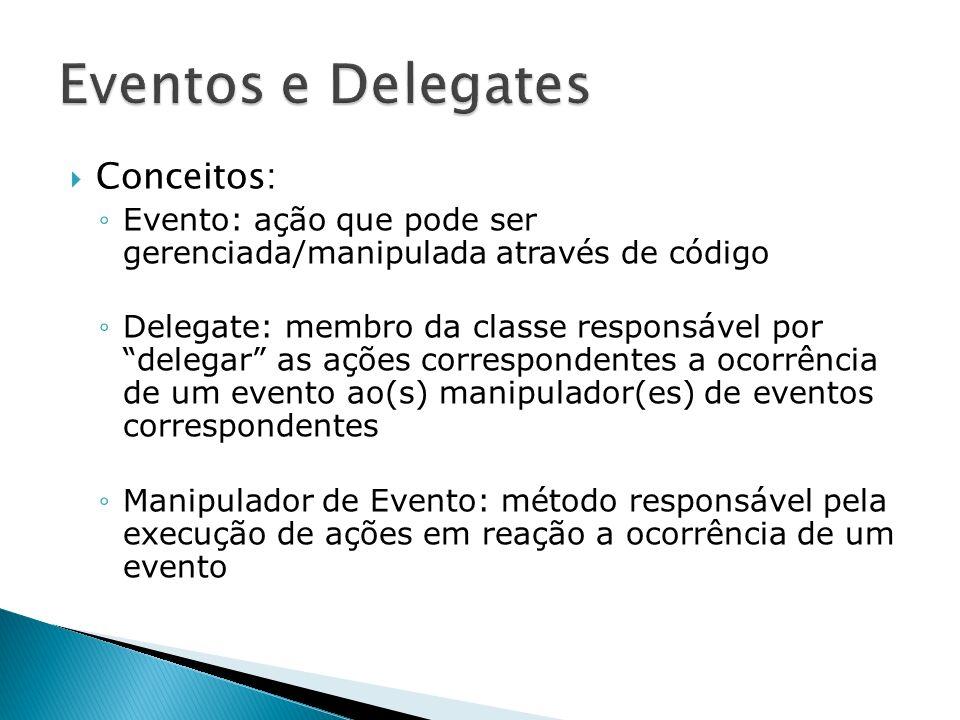 Eventos e Delegates Conceitos: