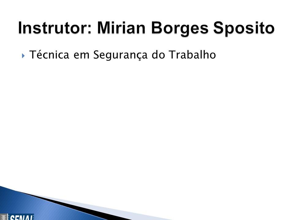 Instrutor: Mirian Borges Sposito