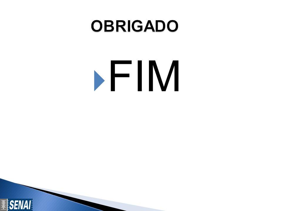 OBRIGADO FIM