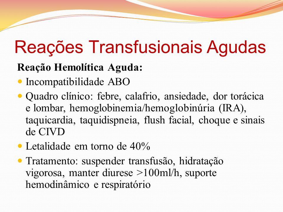 Reações Transfusionais Agudas