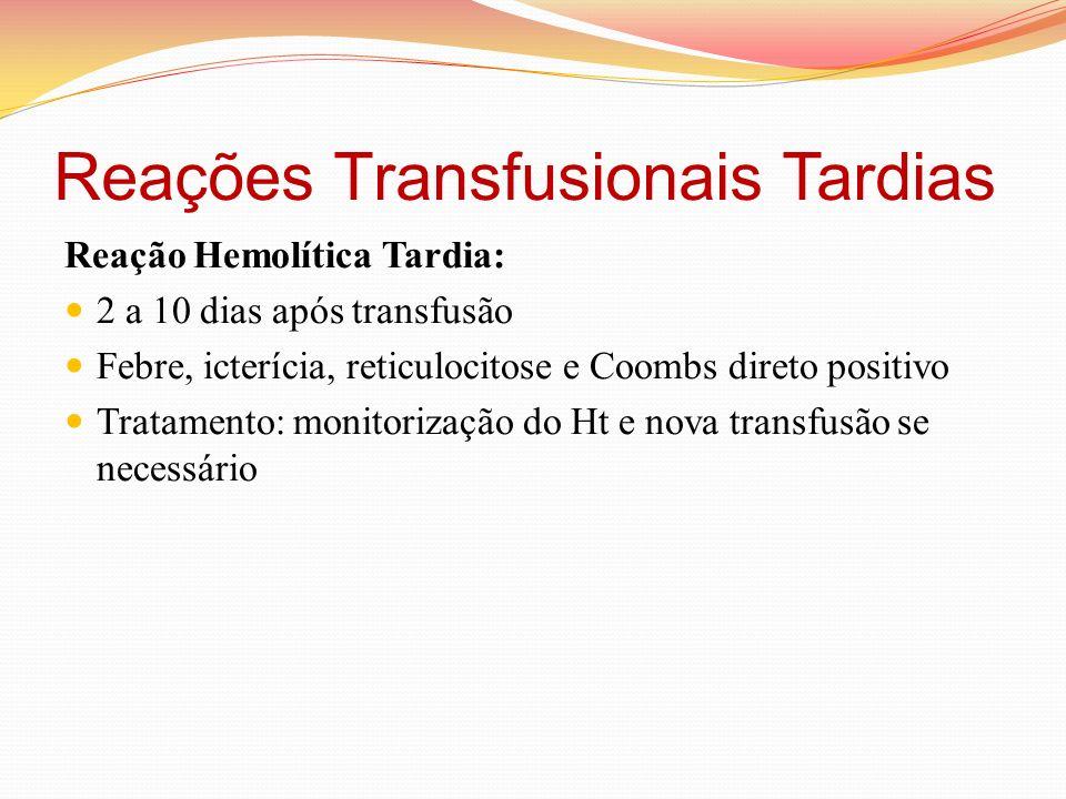 Reações Transfusionais Tardias