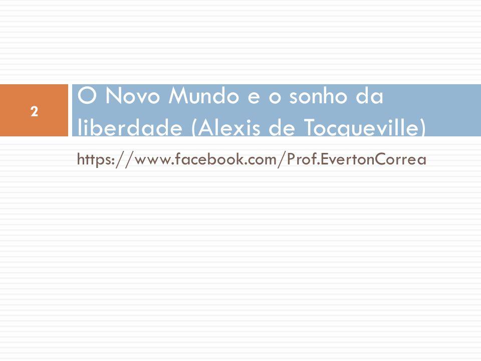 O Novo Mundo e o sonho da liberdade (Alexis de Tocqueville)